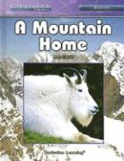 A Mountain Home (Reading Essentials in Science)