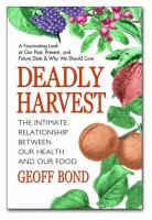 Deadly Harvest: The Intimate Relationship Between Our Health & Our Food