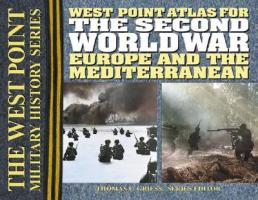 West Point Atlas for the Second World War: Europe and the Mediterranean