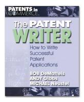 The Patent Writer: How to Write Successful Patent Applications