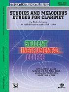 Studies and Melodious Etudes for Clarinet: Level One (Elementary)