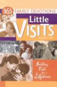Little Visits: 365 Family Devotions