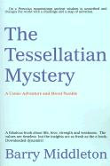The Tessellatian Mystery: A Comic Adventure and Moral Parable