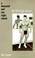 Thousand and One Night Stands: The Life of Jon Vincent