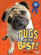 Pugs Are the Best!
