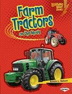 Farm Tractors on the Move (Lightning Bolt Books: Vroom-Vroom)