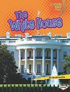 The White House (Lightning Bolt Books: Famous Places)