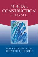 Social Construction: A Reader