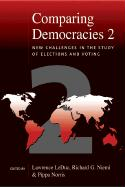 Comparing Democracies 2: New Challenges in the Study of Elections and Voting