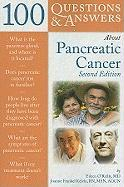 100 Questions & Answers about Pancreatic Cancer, 2nd Edition