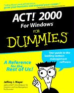 ACT 2000 for Windows for Dummies