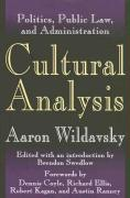 Cultural Analysis: Politics, Public Law, and Administration