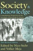 Society & Knowledge: Contemporary Perspectives in the Sociology of Knowledge & Science
