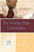 The Wiersbe Bible Commentary: Old Testament: The Complete Old Testament in One Volume