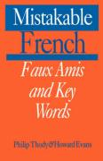 Mistakable French: Faux Amis and Key Words