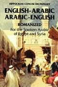 Arabic-English/English-Arabic Concise Romanized Dictionary: Egyptian and Syrian