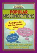 Popular Misconceptions