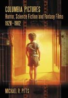 Columbia Pictures Horror, Science Fiction and Fantasy Films, 1928-1982