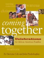 Coming Together: Celebrations for African American Families