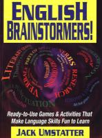 English Brainstormers!: Ready-To-Use Games and Activities That Make Language Skills Fun to Learn