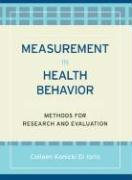 Measurement in Health Behavior: Methods for Research and Education