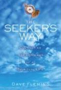 The Seeker's Way: Cultivating the Longings of a Spiritual Life