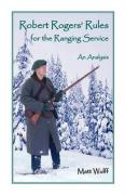 Robert Rogers' Rules for the Ranging Service: An Analysis