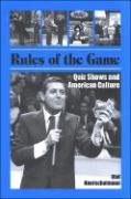 Rules of the Game: Quiz Shows and American Culture