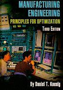 Manufacturing Engineering: Principles for Optimization