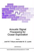 Acoustic Signal Processing for Ocean Exploration
