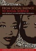 From Social Silence to Social Science: Same-Sex Sexuality, HIV & AIDS and Gender in South Africa