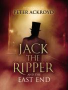 Jack the Ripper and the East End.