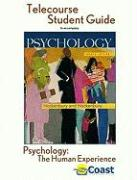 Psychology: The Human Experience Telecourse Guide: For Hockenbury/Hockenbury, Psychology, Fourth Edition
