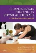 Complementary Therapies for Physical Therapy: A Clinical Decision-Making Approach