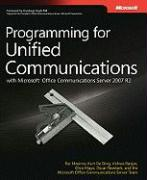 Programming for Unified Communications with Microsoft Office Communications Server 2007 R2
