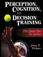 Perception, Cognition and Decision Training