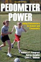 Pedometer Power: Using Pedometers in School and Community