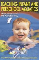 Teaching Infant and Preschool Aquatics