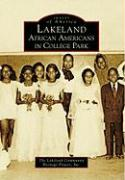 Lakeland: African Americans in College Park