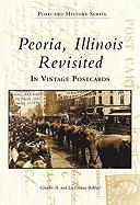 Peoria, Illinois Revisited: In Vintage Postcards