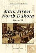 Main Street, North Dakota Volume II
