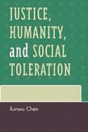 Justice, Humanity, and Social Toleration