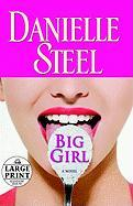 Big Girl: A Novel (Random House Large Print)