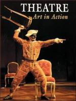 Theatre: Art in Action