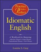 Practice Makes Perfect: Idiomatic English