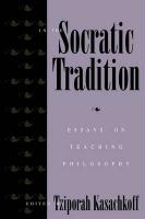 In the Socratic Tradition: Essays on Teaching Philosophy