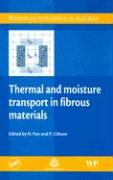 Thermal and Moisture Transport in Fibrous Materials