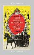 Discovering Horse-Drawn Transport of the British Army