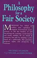 Philosophy for a Fair Society