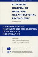 The Introduction of Information and Communication Technology (ICT) in Organizations: A Special Issue of the European Journal of Work and Organizationa